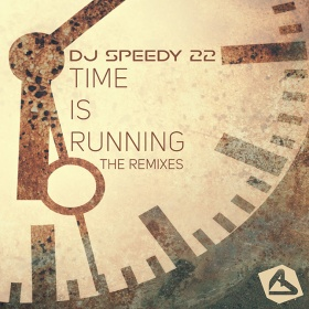 DJ SPEEDY 22 - TIME IS RUNNING